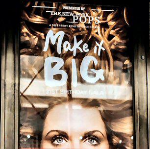 The New York Pops | Make It Big31st Birthday Gala