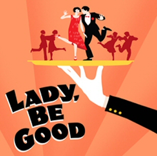 Encores!Lady, Be Good