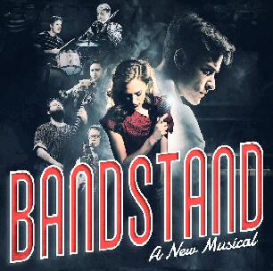 Bandstand | Tony Award Winning Musical | Broadway