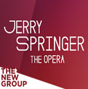 Jerry Springer | The Opera | The New Group | Off-Broadway Premiere